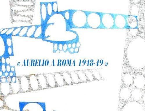 Celebrazioni del 70° anniversario della venuta a Roma di Aurelio