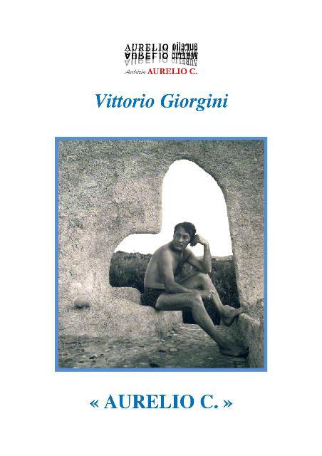 Aurelio C. un saggio del 2006 di Vittorio Giorgini