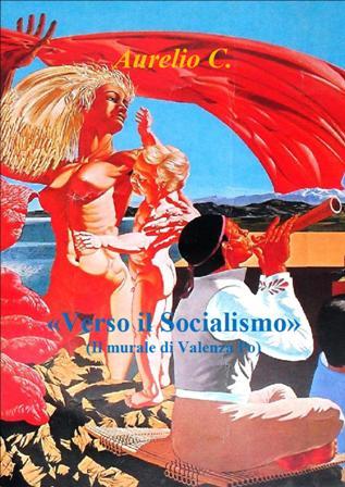 Verso il Socialismo - Aurelio C.